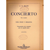 Bach Concierto En Re Menor Para Piano Y Orquesta
