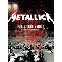 Metallica Orgullo, Pasion, Y Gloria Dvd + 2cds Nuevo Cerrado