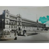 Postal Antigua De Palacio Nacional En Los 1940´s (mexico)