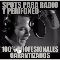 Grabación Profesional De Spots Publicitarios Para Perifoneo