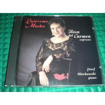 Vndac Cd Rosa Del Carmen Quiereme Mucho Soprano A Sin Uso