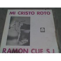 Disco L.p. 331/3 Mi Cristo Roto