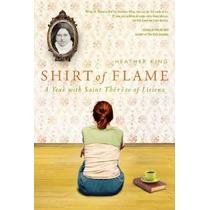 Camisa De La Llama: Un Año Con Santa Teresa De Lisieux