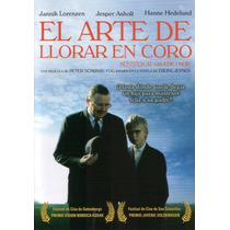 Dvd Arte De Llorar En Coro ( Kunsten At Grede I Kor ) - Pete
