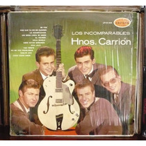 Hermanos Carrion Lp Los Incomparables Hnos. Carrion