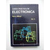 Curso Práctico De Electrónica Vol.3 Harry Mileaf 1990