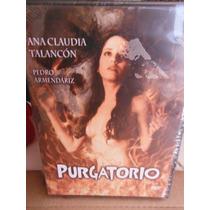 Pelicula Purgatorio - Ana Claudia Talancon Pedro Armendariz