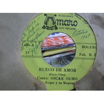 Oscar Olmo Con Roque Y Su Requinto Sencillo 45 Rpm