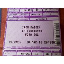De Coleccion, Entrada Iron Maiden Foro Sol Del Año 2011