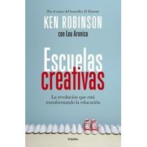 Escuelas Creativas Ken Robinson + Regalo