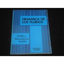 William F. Hughes Y John Bringhton, Dinámica De Los Fluidos.