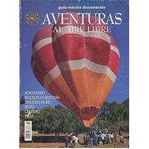 Aventuras Al Aire Libre, Revista De México Desconocido Maa