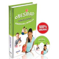 Obesidad Infantil Y Juvenil Prevencion Y Nutricion 1 Vol