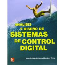 Libro Analisis Y Diseño De Sistemas De Control + Regalo