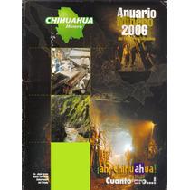 Revista Chihuahua Minero Anuario Minero 2006 Usada