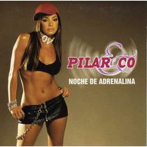 Cd Pilar Montenegro Noche De Adrenalina Muy Raro D Coleccion