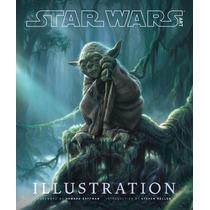 Libro De Arte Star Wars Art: Illustration Nuevo De Coleccion