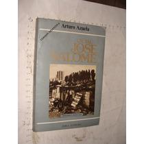 Libro Un Tal Jose Salome , Arturo Azuela , Año 1982 , 234 Pa