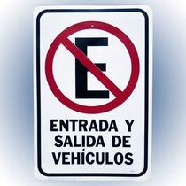 Letrero Entrada Y Salida De Vehiculos 30x46 Cm. Hy-