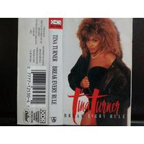 Tina Turner: Break Every Rule. Cass Usado 1ra Ed 1986 Usa.