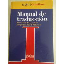 Manual De Traducción,inglés Castellano,edt. Gedisa,2003