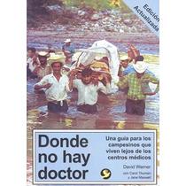 Donde No Hay Doctor - David Werner / Pax