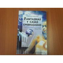 Fantasmas Y Casas Embrujadas. Eliana Pérez Casos Reales