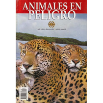 Animales En Peligro, Revista De México Desconocido Maa