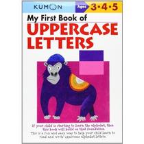 Mi Primer Libro De Letras Mayúsculas (kumon Libros)