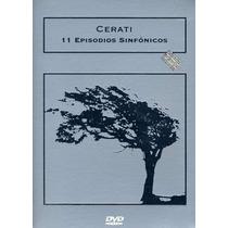 Cerati 11 Episodios Sinfonicos Dvd Nuevo Cerrado Nacional
