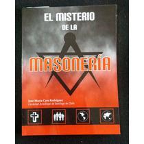 El Misterio De La Masoneria Jose Maria Caro Borrego Bochaca