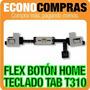 Flex Botón Home/teclado Para Samsung Tab T310 100% Nuevo!!!!