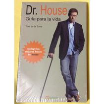 Dr House Guía Para La Vida - Antonio De La Torre - Libro