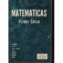 Matemáticas 1 Y 2 Curso. Cárdenas Y Otros. 1a Ed. (dmm)
