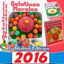 Libro: Como Hacer Gelatinas Artisiticas Florales 3d