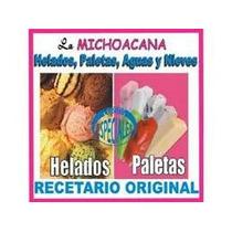 Recetas De Paleteria La Michoacana