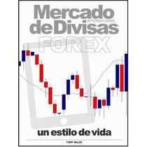 Mercado Internacional De Divisas: Forex - Ebook - Libro Dig