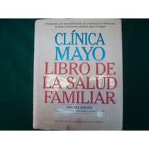 Scott C. Litin, Clínica Mayo. Libro De La Salud Familiar