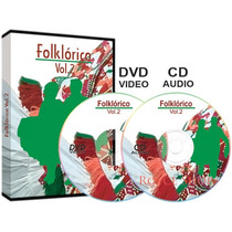 Folklórico Vol. 2 · 1 Dvd + 1 Cd Audio + 1 E-book