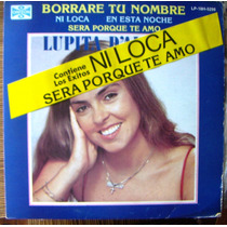 Pop Nacional, Lupita D´alessio, Borrare Tu Nombre, Lp 12´,