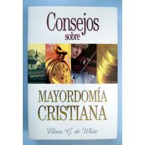 Mayordomía Cristiana, Consejos. Elena G. De White. Mn4