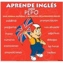 Aprende Ingles Con Pipo 5-10 Años