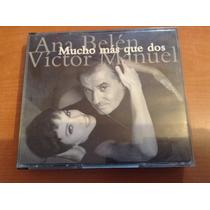 Ana Belén Y Víctor Manuel Mucho Más Que Dos Cd Álbum Import