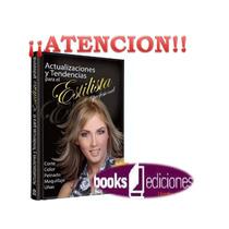 Libro De Estilismo Cortes ,peinados,color, Maquillaje Y Uñas