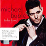 Michael Buble. To Be Loved. Cd. Nuevo