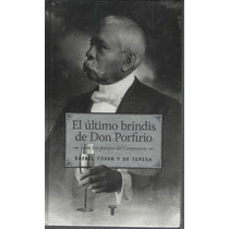 El Último Brindis De Don Porfirio. Pdf