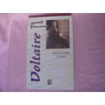 Voltaire, Epistolario Inglés. Cándido, Diana, México, 2001.