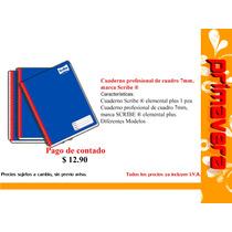 Cuaderno Profesional De Cuadro 7mm, Marca Scribe ®.