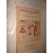 Libro Revista Problemas De Pediatria , Animales Y Enfermeda