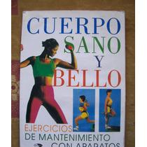 Cuerpo Sano Ybello-ilust-ejercicios Mantenimiento C/aparatos